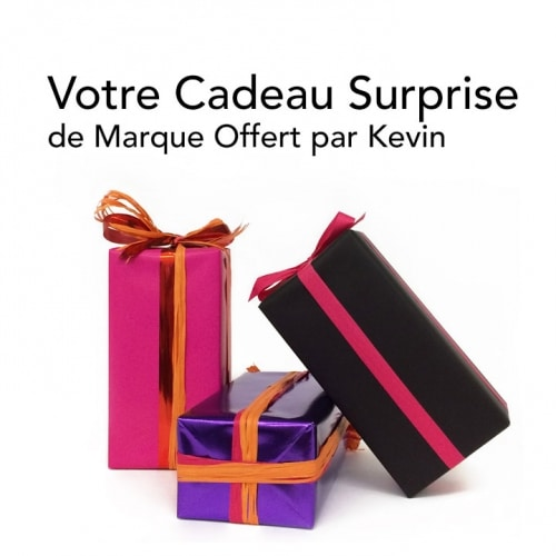 Votre Cadeau Surprise Offert par Kevin